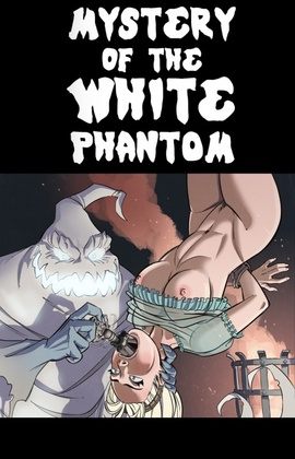 Mystery of the White Phantom - Sleepygimp