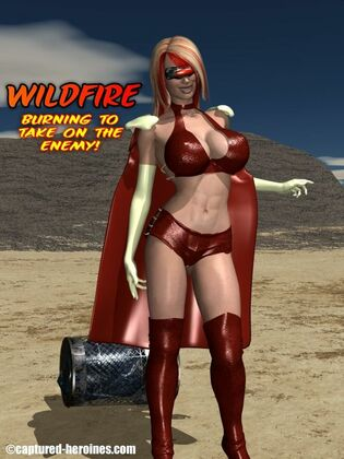 [Captured-Heroines] Wildfire - Burning To Take On the Enemy?