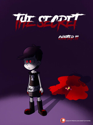 Yandere - Sketch toons - The Secret ch.III (The Loud House) [Ongoing]