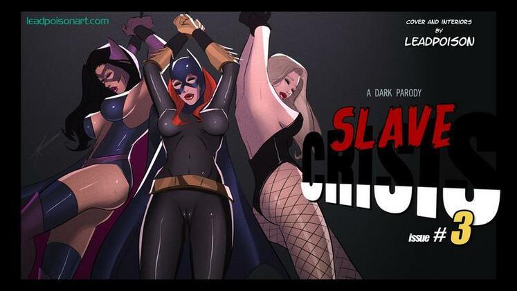 LeadPoison - Slave Crisis (Justice League) chapter 0 - 9