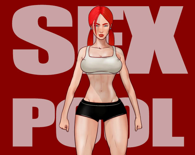 Porn Game: SEXPOOL Version 1.0.0 by Kex Win/Android