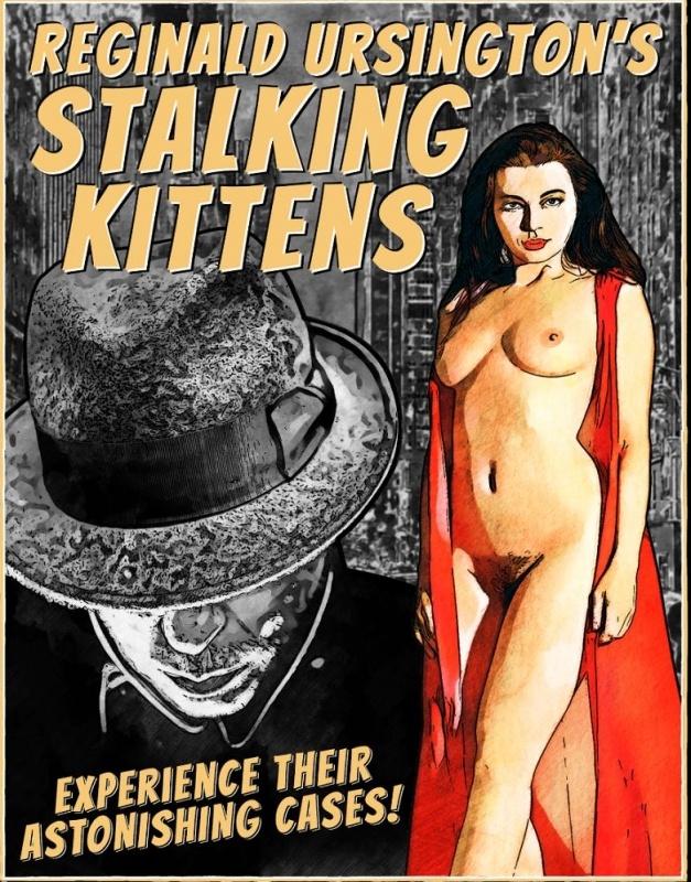Porn Game: Reginald Ursington\'s Stalking Kittens - Prolog by WackyMelange