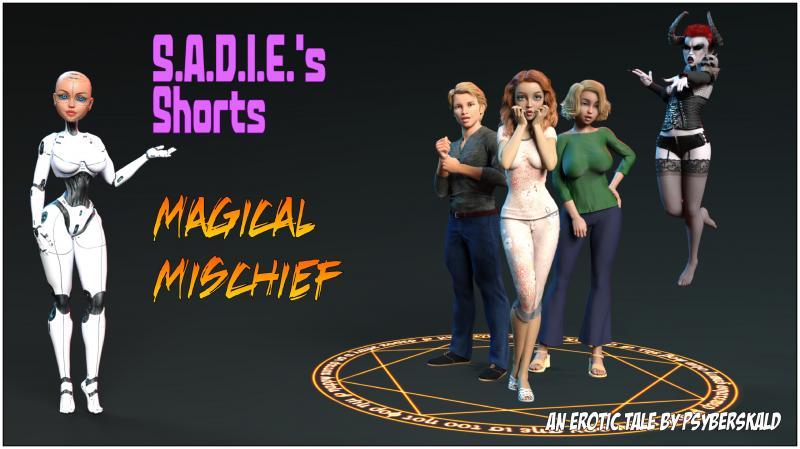 3D  Psyberskald - S.A.D.I.E\'s Shorts - Magical Mischief