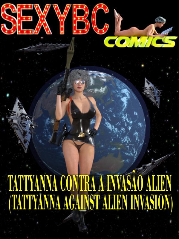 3D  SexyBC Comics - Tattyana Against Alien Invasion - Part 1
